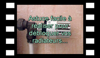 Astuce chauffage - Radiateurs - vidéo - plombier - thermostat ...